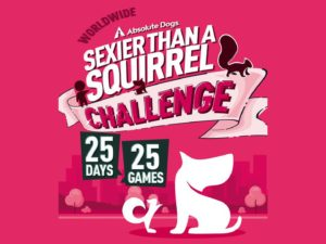 Sexier than a squirrel challenge 20 days 25 games